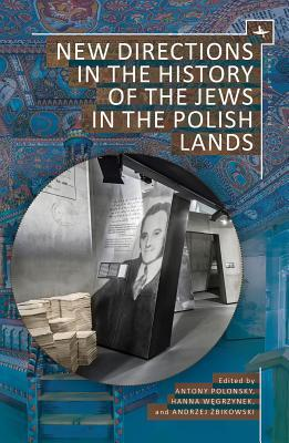 Afbeelding van New Directions in the History of the Jews in the Polish Lands