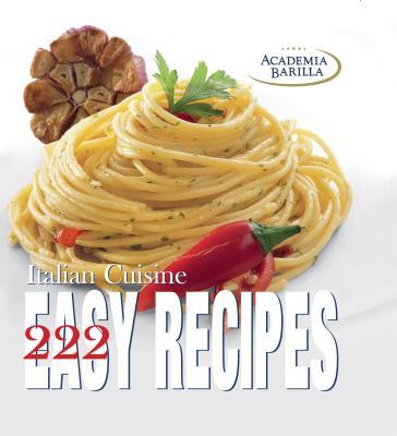 Afbeelding van 222 Easy Recipes of Italian Cuisine
