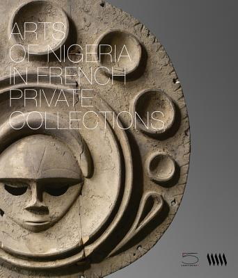 Afbeelding van Arts Of Nigeria In French Private Collections