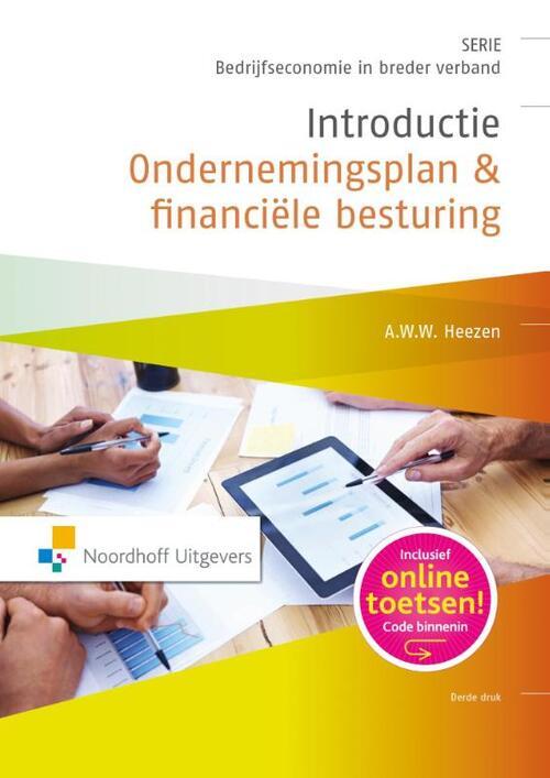 introductie ondernemingsplan Introductie ondernemingsplan en financiele besturing, A. Heezen  introductie ondernemingsplan