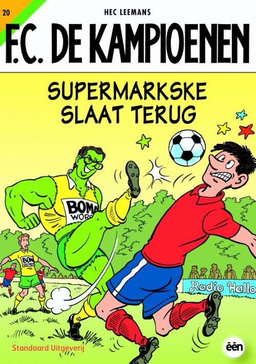 F.C. De Kampioenen 20 - Supermarkske slaat terug kopen
