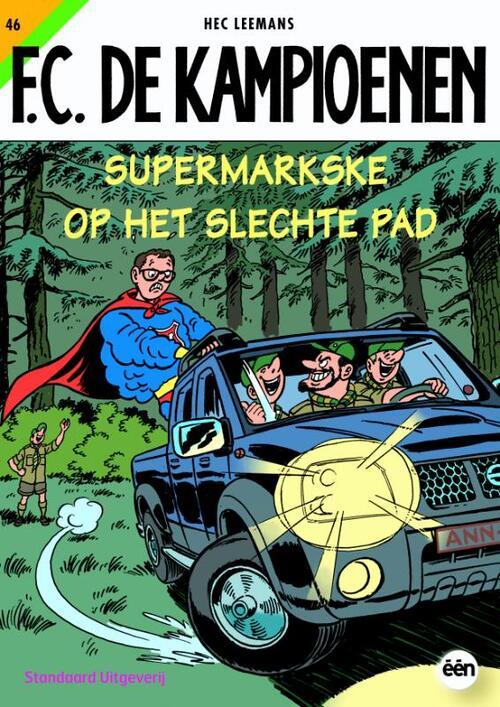 F.C. De Kampioenen 46 - Supermarkse op het slechte pad kopen