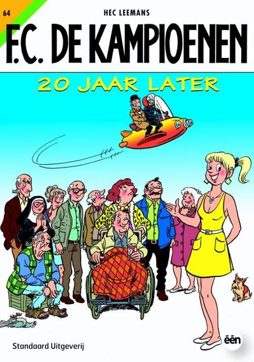F.C. De Kampioenen 64 - 20 jaar later kopen