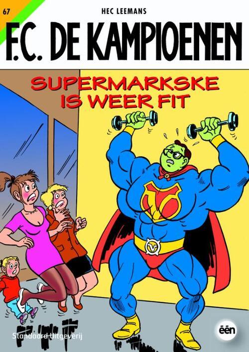 F.C. De Kampioenen 67 - Supermarkske is weer fit kopen