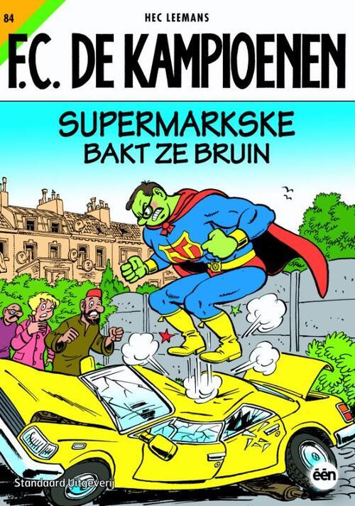 F.C. De Kampioenen 84 - Supermarkske bakt ze bruin kopen