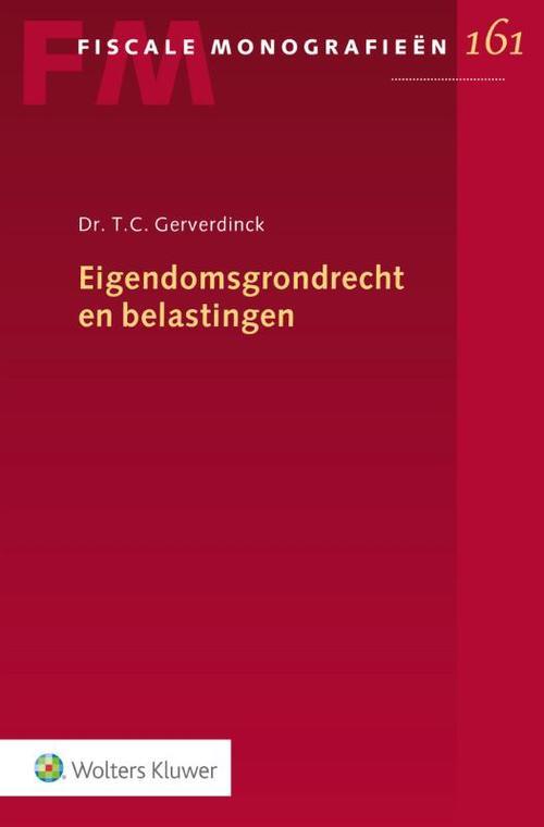 Eigendomsgrondrecht en belastingen - T.C. Gerverdinck
