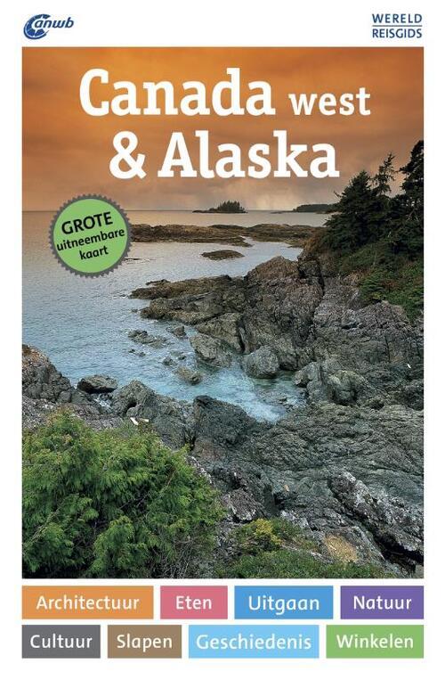 Afbeelding van ANWB Wereldreisgids - Canada West & Alaska