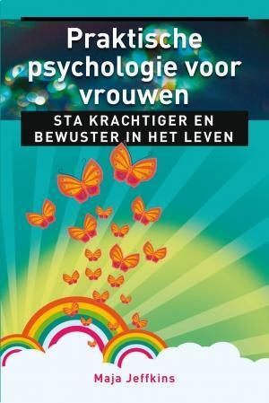 Praktische psychologie voor vrouwen - Maja Jeffkins