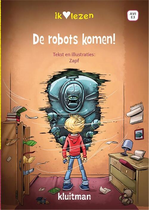 De robots komen! (Ik hou van lezen)