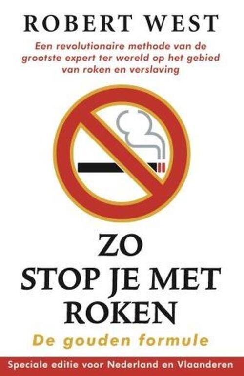 Zo stop je met roken - De gouden formule - Robert West