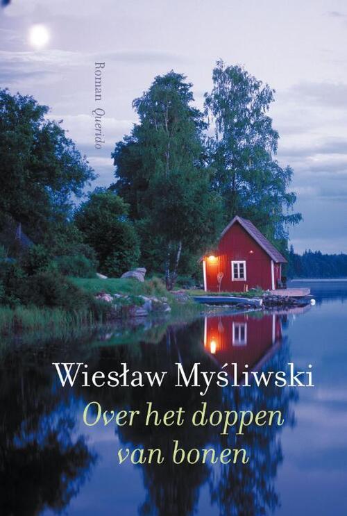 Over het doppen van bonen - Wieslaw Mysliwski