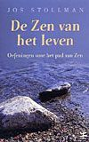 De Zen van het leven - J. Stollman