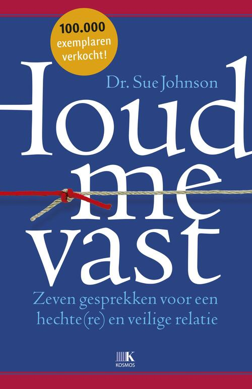 Houd me vast, Sue Johnson | 9789021565231 | Boek - bookspot.nl