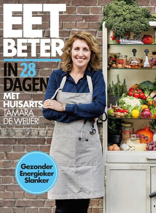 Dagaanbieding - Eet beter in 28 dagen met huisarts Tamara de Weijer dagelijkse koopjes