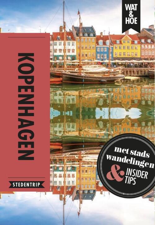 Kopenhagen - Wat & Hoe Stedentrip