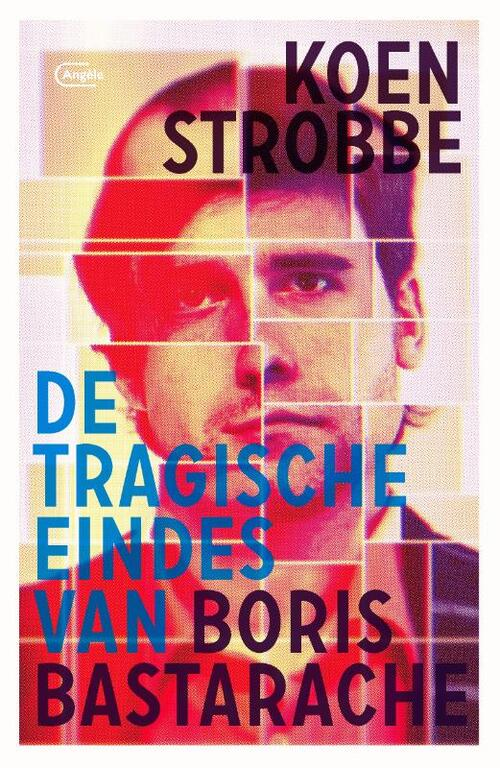 Afbeelding van De tragische eindes van Boris Bastarache