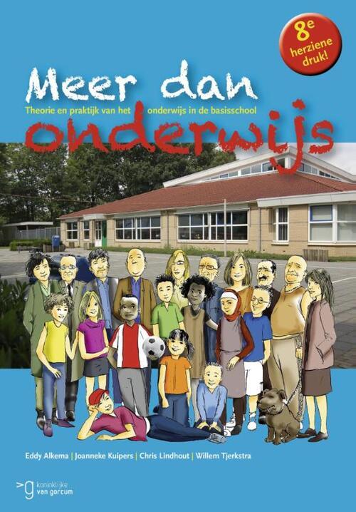 Meer dan onderwijs Paperback Op werkdagen voor 23:00 uur besteld, volgende dag in huis Gorcum, Koninklijke Van