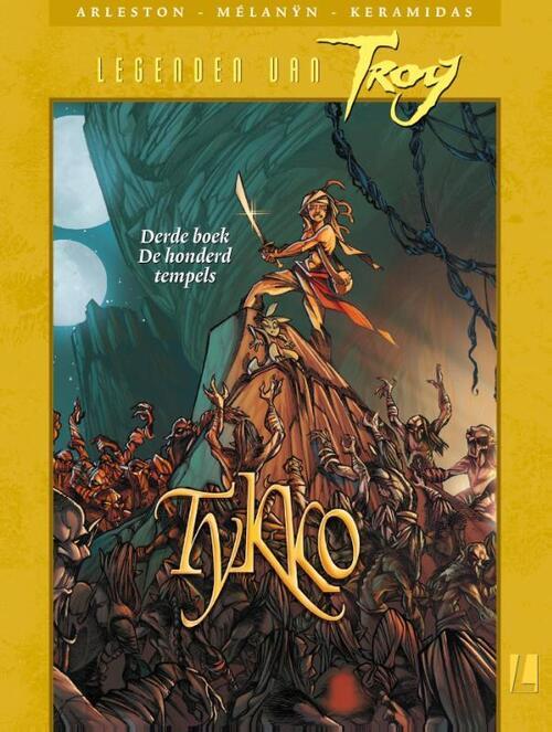 Legenden van Troy Tykko 3 - De honderd tempels