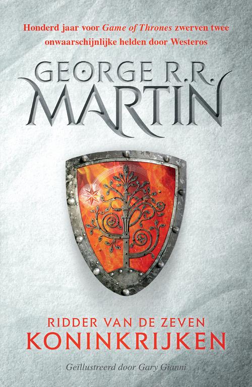Het Lied van IJs en Vuur - Ridder van de Zeven Koninkrijken (geïllustreerde editie)