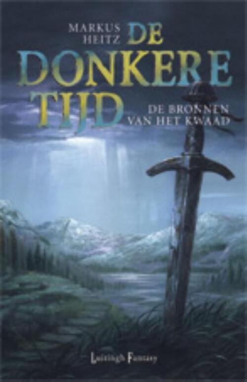 Donkere Tijd 6 - De bronnen van het kwaad