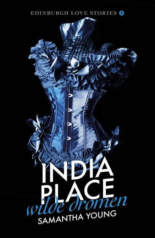 India Place: wilde dromen (Edinburgh love stories, Band 5)