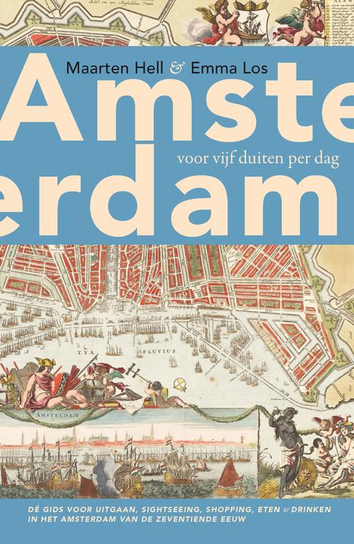 Afbeelding van Amsterdam voor vijf duiten per dag