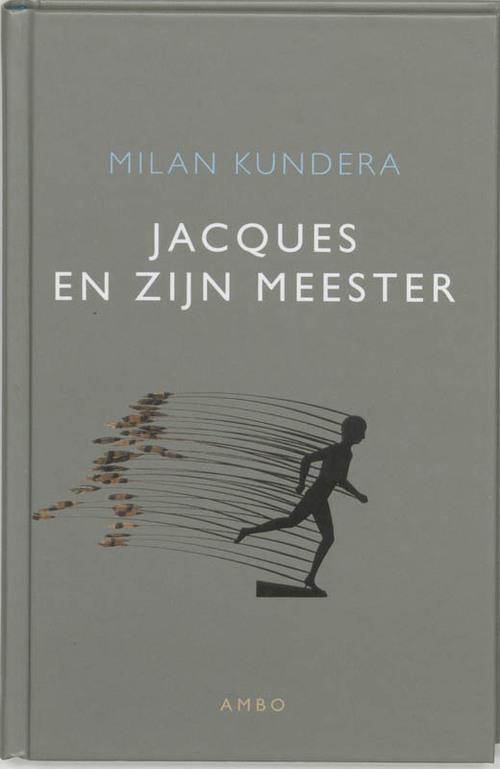Jacques en zijn meester - Milan Kundera