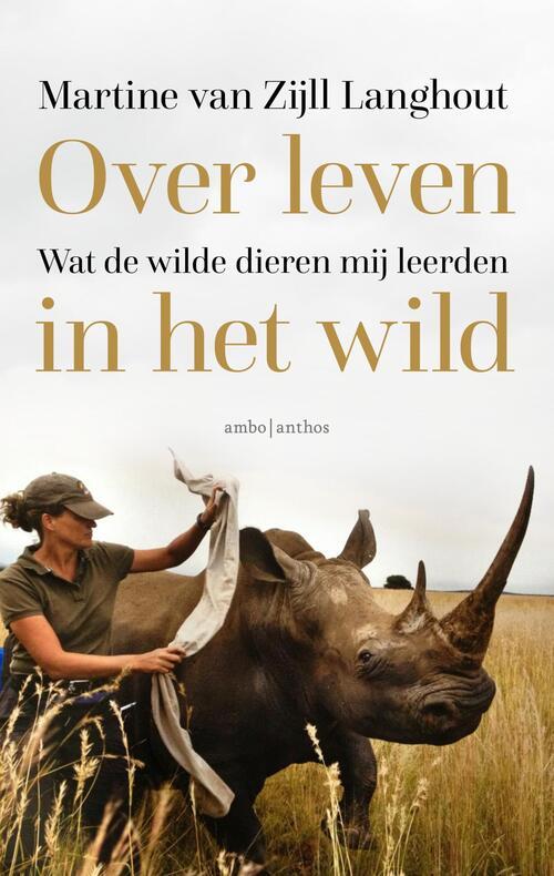 Over leven in het wild - Martine van Zijll