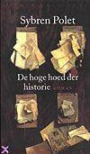 De hoge hoed der historie - Sybren Polet