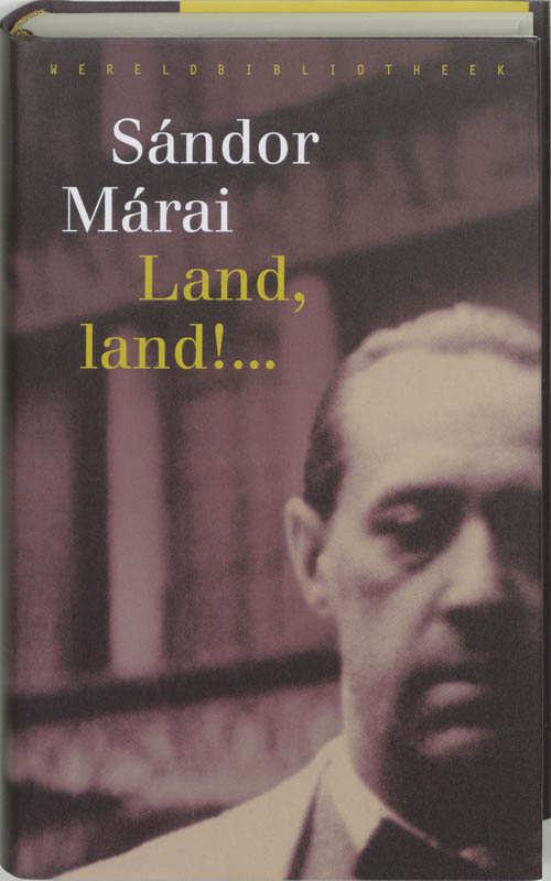 Land, land!... - Sándor Márai