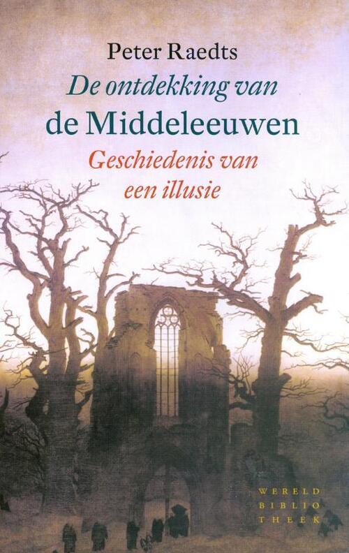 Wereldbibliotheek Boeken > Geschiedenis & politiek > Alle geschiedenis & politiek De ontdekking van de Middeleeuwen