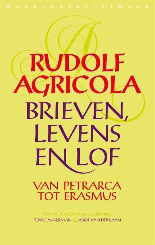Afbeelding van Brieven, levens en lof van Petrarca tot Erasmus