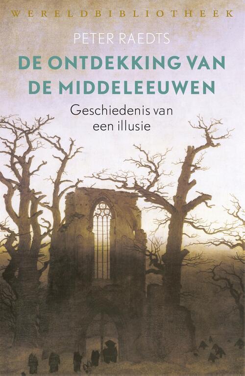 Wereldbibliotheek eBooks > Geschiedenis & politiek > Alle geschiedenis & politiek De ontdekking van de Middeleeuwen