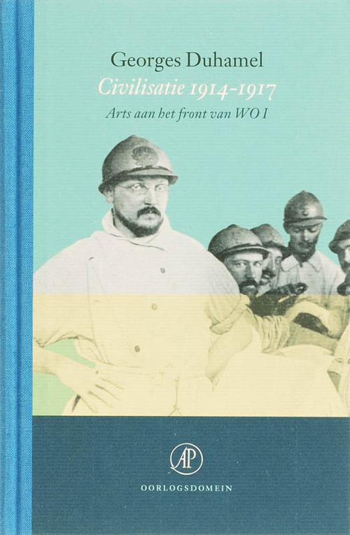 Civilisatie 1914-1917 - Georges Duhamel