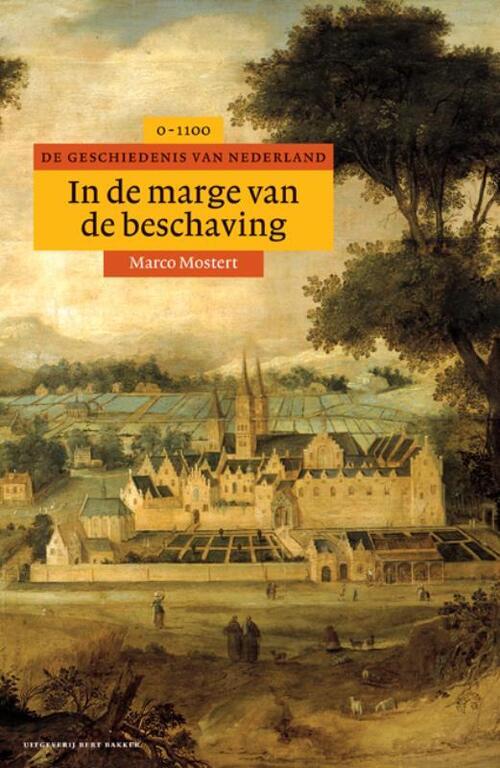 Afbeelding van Algemene geschiedenis van Nederland In de marge van de beschaving