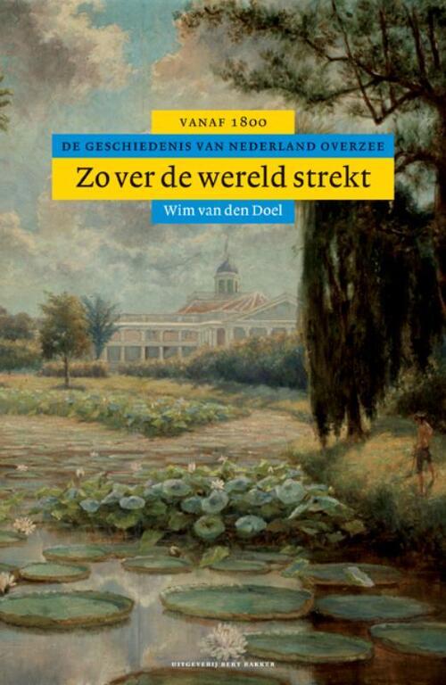 Afbeelding van Algemene geschiedenis van Nederland Zover de wereld strekt