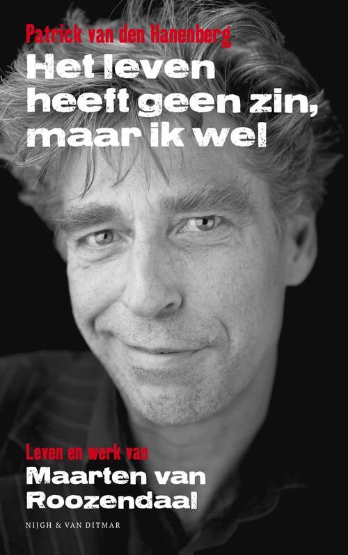 Het leven heeft geen zin, maar ik wel - Patrick van den Hanenberg
