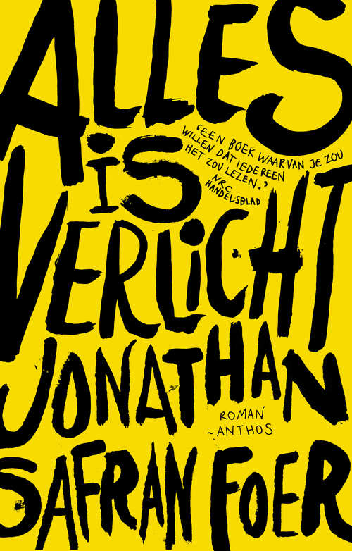 Alles is verlicht, Jonathan Safran Foer | 9789041408969 | Boek ...