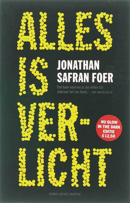 Alles is verlicht-Glow in the dark-editi, Jonathan Safran Foer ...