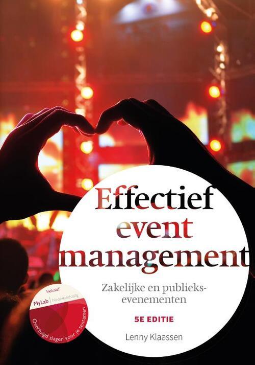Effectief eventmanagement, 5e editie met MyLab NL toegangscode - Lenny Klaassen