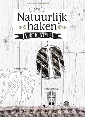 Natuurlijk Haken Maaike Van Koert 9789043919678 Boek Bookspotnl