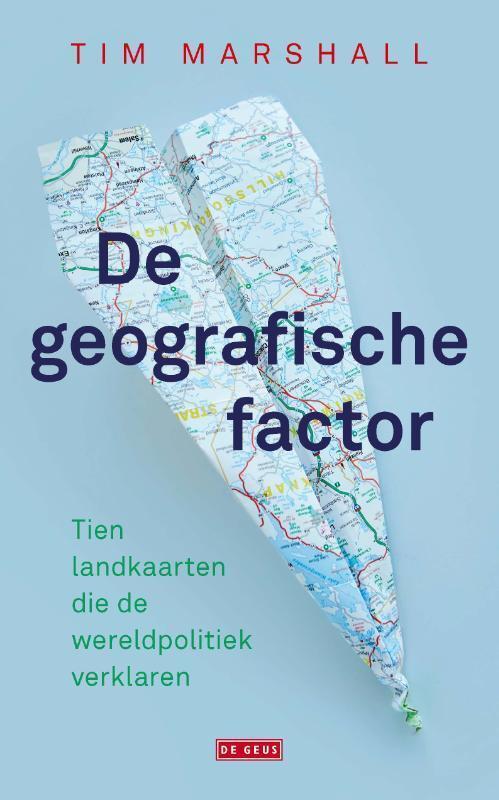De geografische factor - Tim Marshall