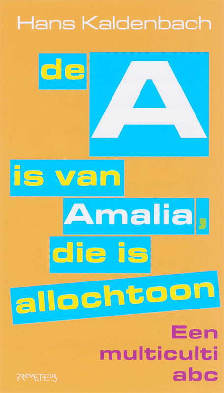 A is van Amalia, die is allochtoon