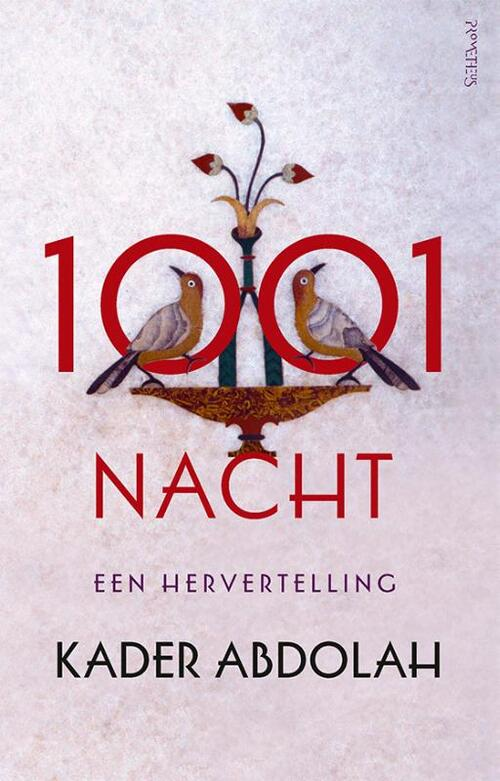 1001 Nacht - Kader Abdolah