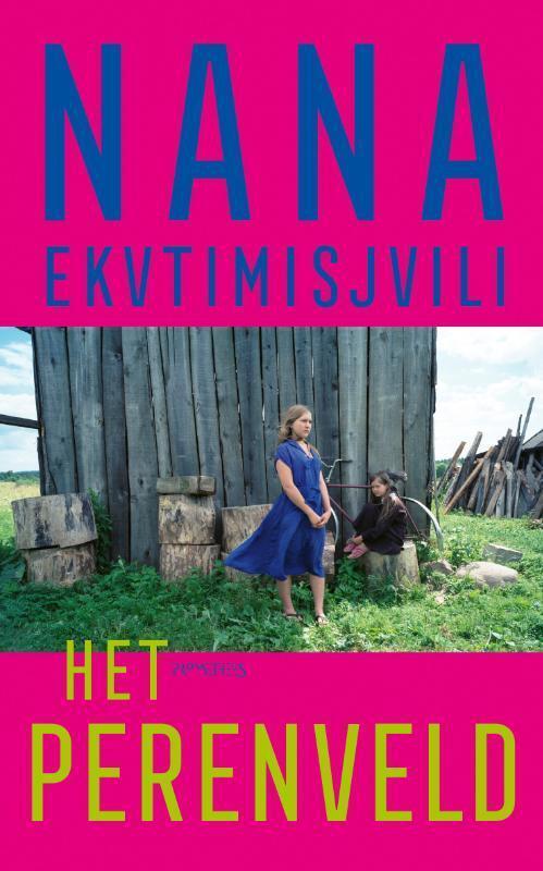 Het perenveld - Nana Ekvtimishvili