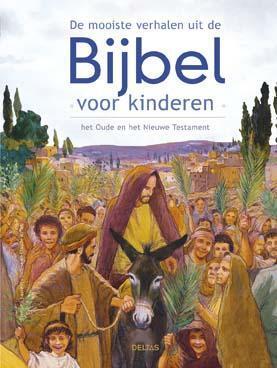 De mooiste verhalen uit de Bijbel voor kinderen Hardcover Op werkdagen voor 23:00 uur besteld, volgende dag in huis Deltas Centrale Uitgeverij