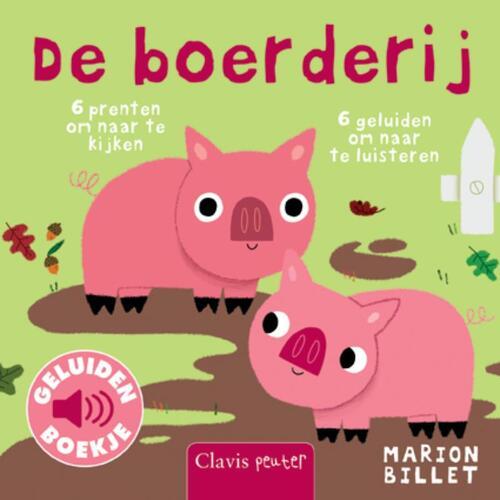 De boerderij (geluidenboek) - Marion Billet