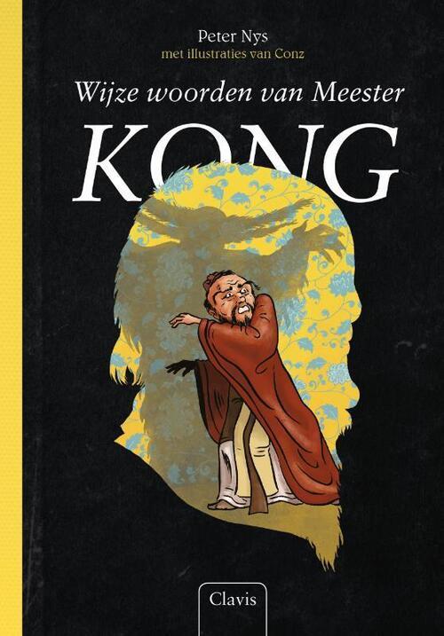 Wijze woorden van Meester Kong - Peter Nys