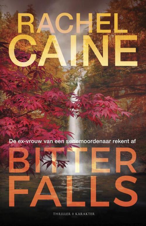 Bitter Falls - Rachel Caine