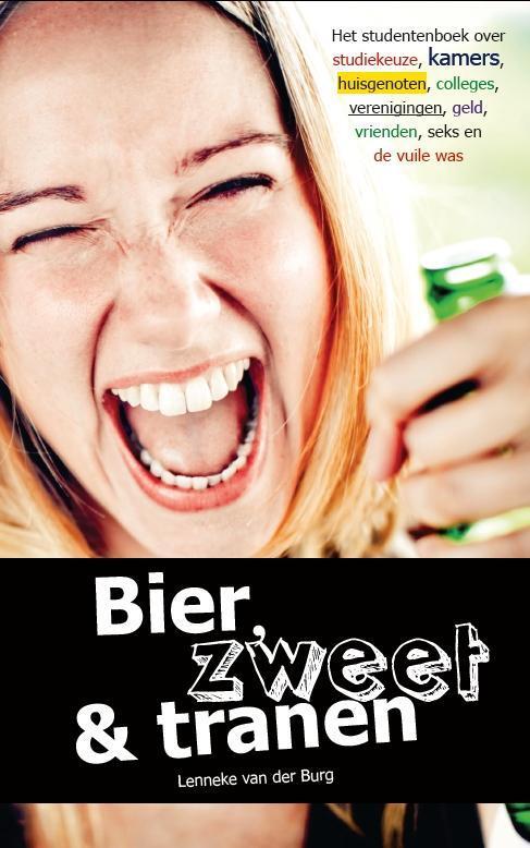 Afbeelding van Bier, zweet & tranen